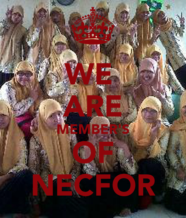 WE  ARE MEMBER'S OF NECFOR