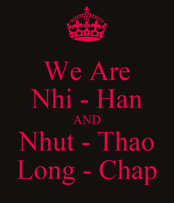 We Are Nhi - Han AND Nhut - Thao Long - Chap