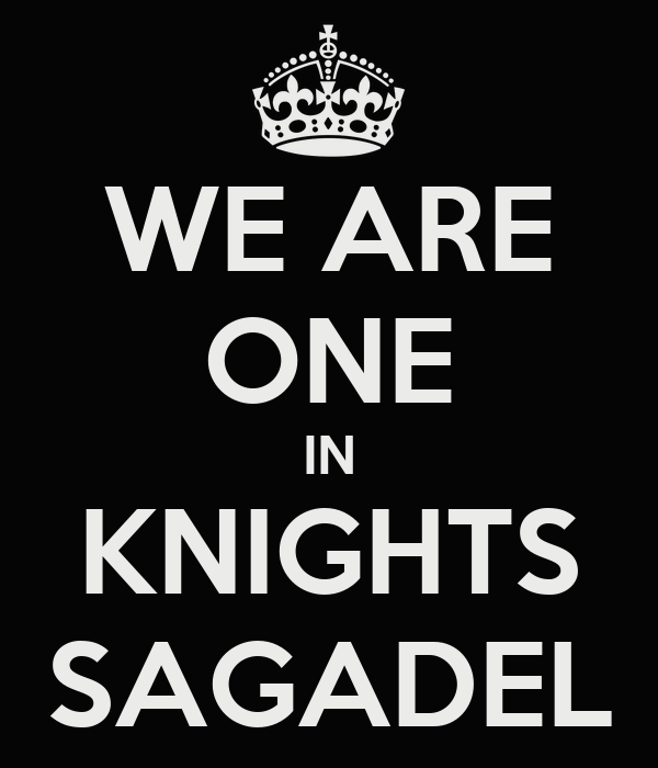 WE ARE ONE IN KNIGHTS SAGADEL