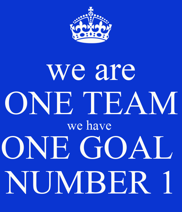 we are ONE TEAM we have ONE GOAL NUMBER 1 Poster | jUSTIN ...