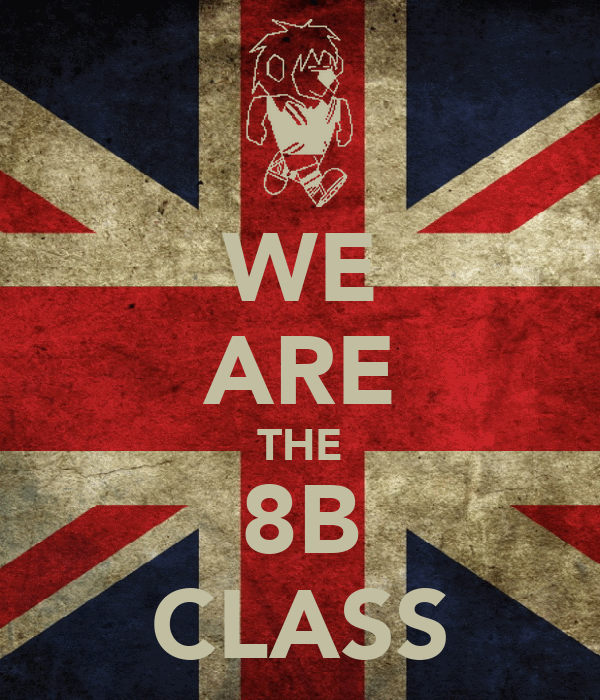 WE ARE THE 8B CLASS