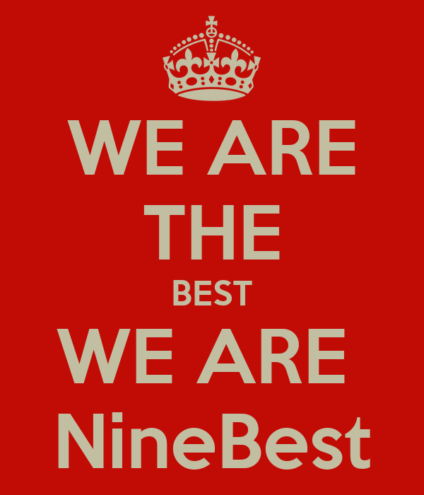 WE ARE THE BEST WE ARE  NineBest
