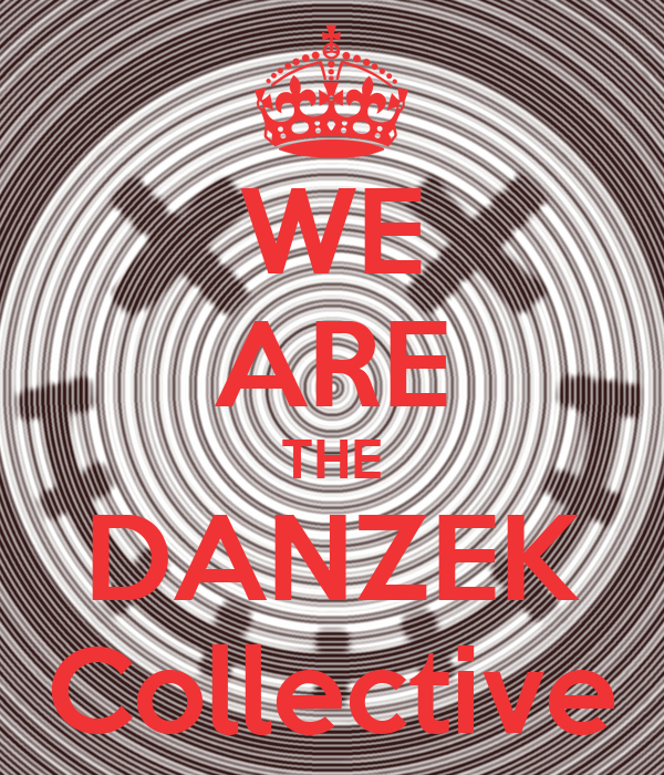 WE ARE THE DANZEK Collective