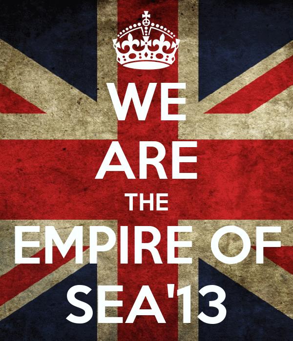 WE ARE THE EMPIRE OF SEA'13