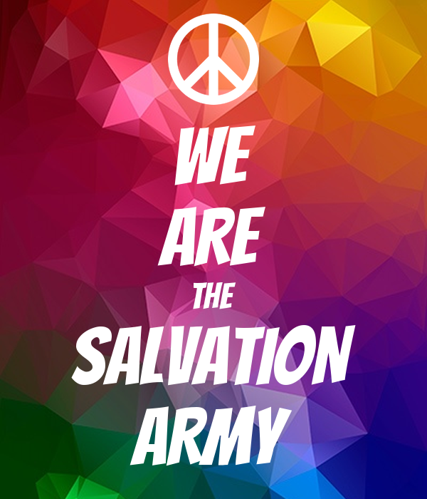 We Are The Salvation Army Poster Thesalvosoldiers Keep Calm O Matic