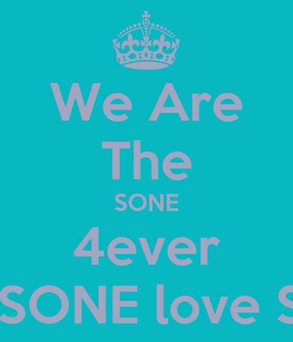 We Are The SONE 4ever And SONE love SNSD