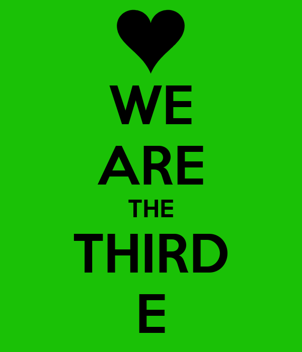 WE ARE THE THIRD E