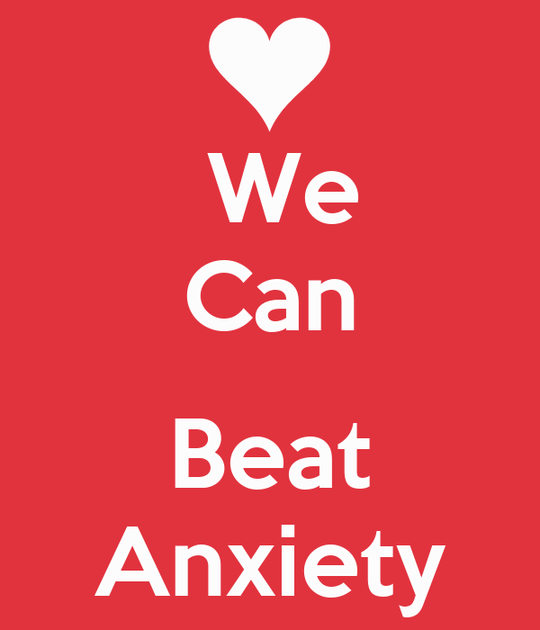 how can i beat anxiety