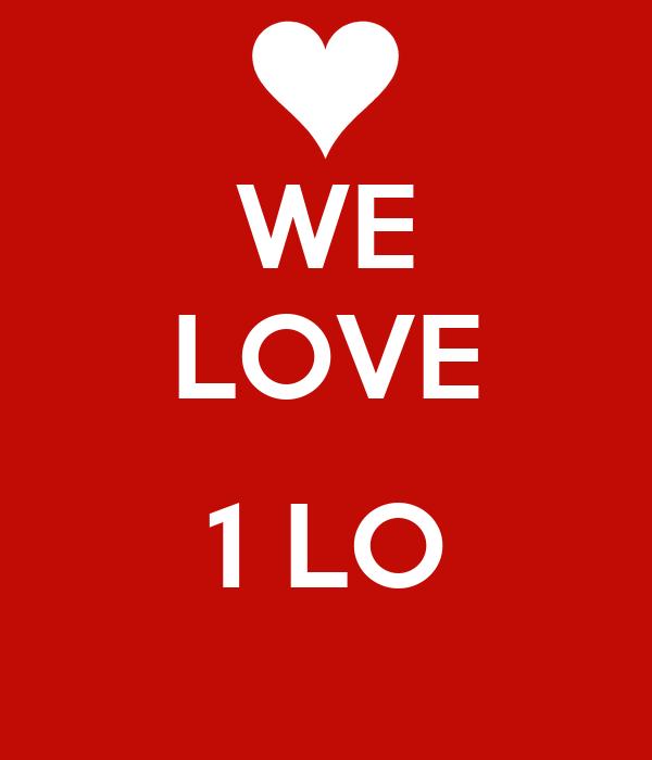 WE LOVE  1 LO