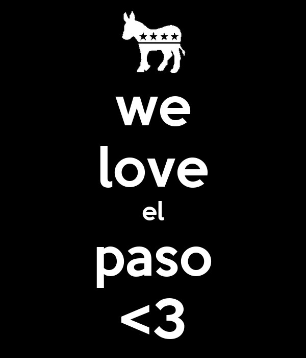 we love el paso <3