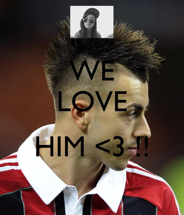 WE LOVE  HIM <3 !!