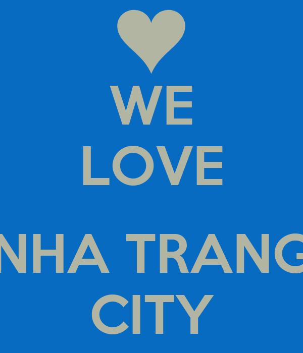 WE LOVE  NHA TRANG CITY