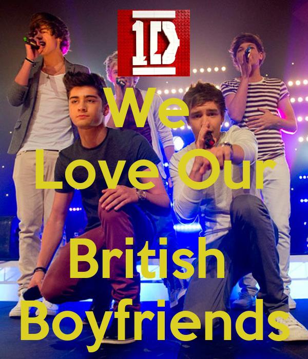 We  Love Our  British  Boyfriends