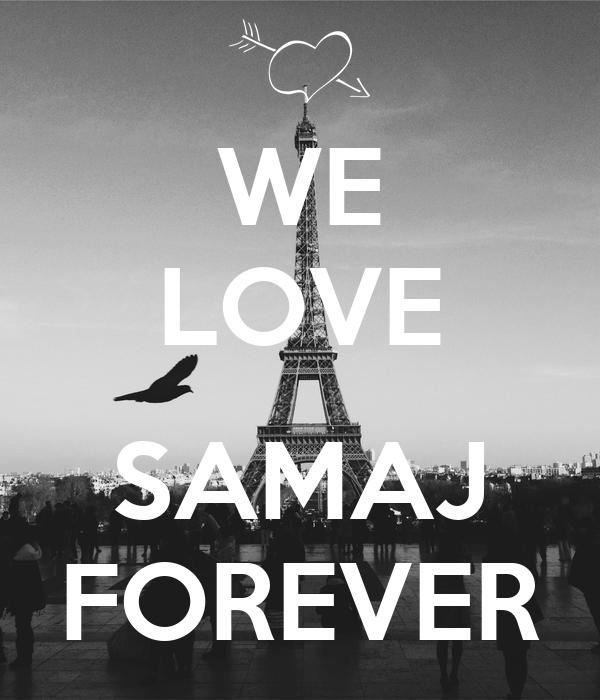 WE LOVE  SAMAJ FOREVER