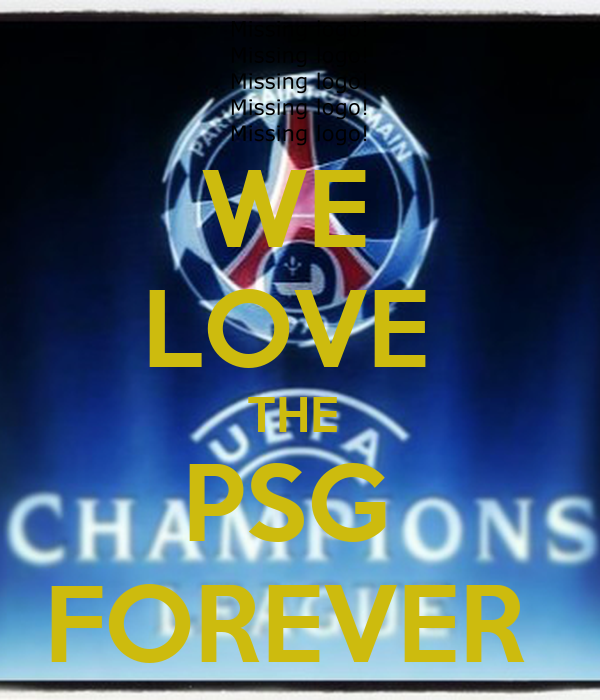 WE  LOVE  THE  PSG  FOREVER