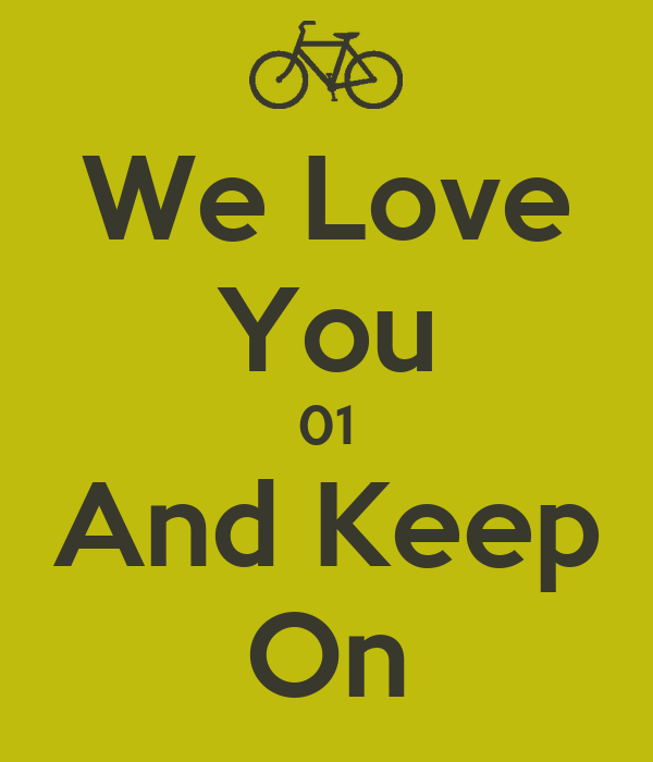 We Love You 01 And Keep On