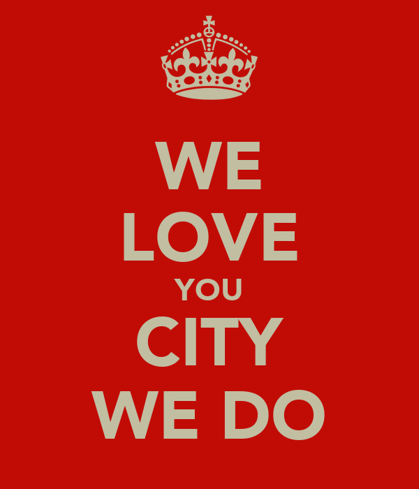 WE LOVE YOU CITY WE DO