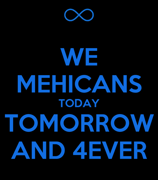 WE MEHICANS TODAY TOMORROW AND 4EVER