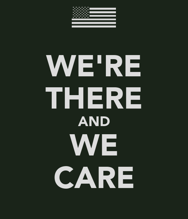 WE'RE THERE AND WE CARE