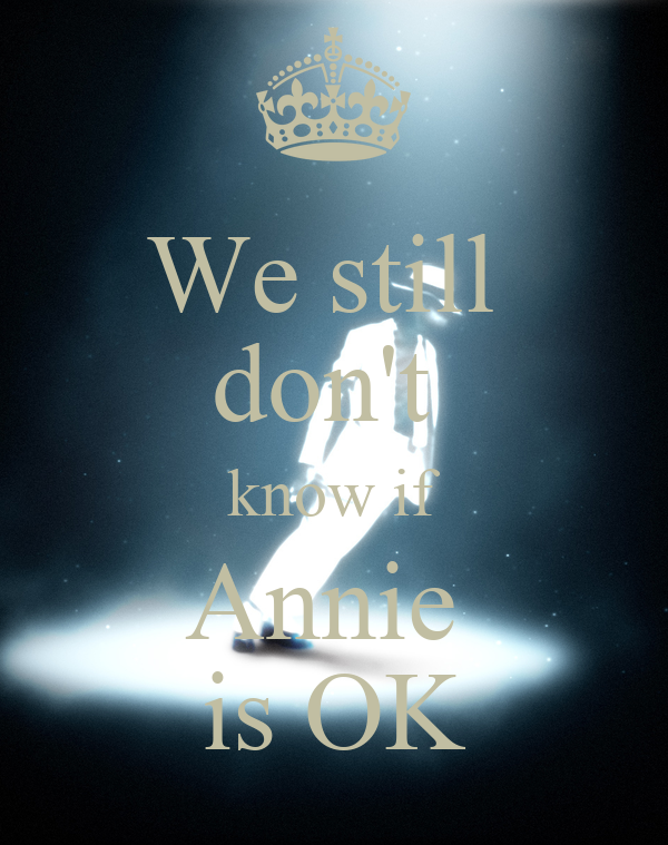 We still don't know if Annie is OK Poster | dimibfd