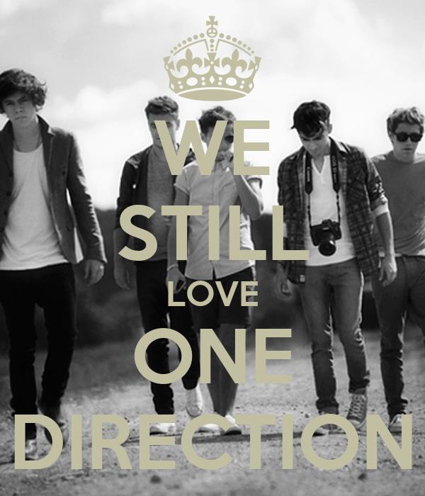 WE STILL LOVE ONE DIRECTION