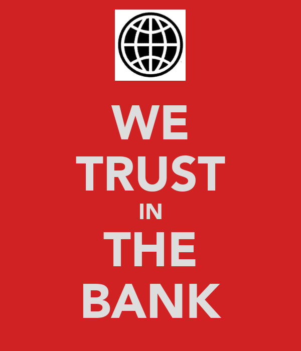 WE TRUST IN THE BANK