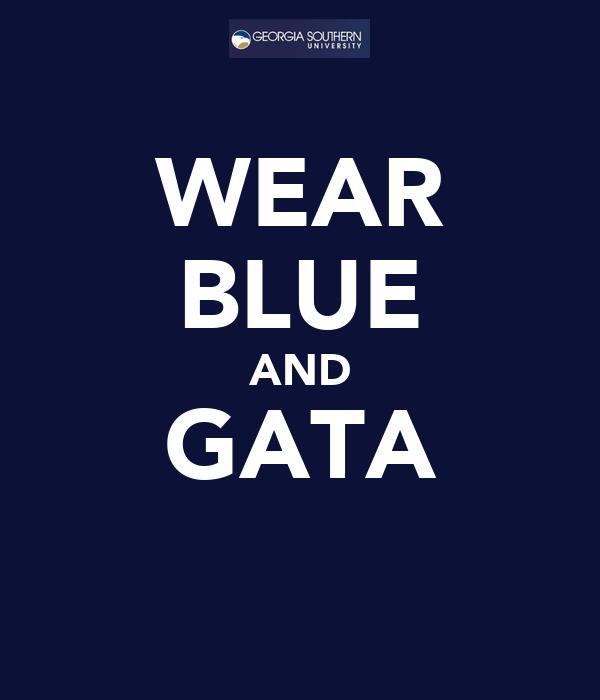 WEAR BLUE AND GATA