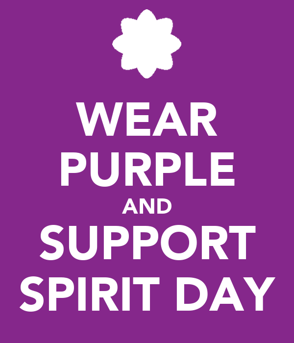 WEAR PURPLE AND SUPPORT SPIRIT DAY