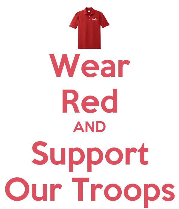 Wear red and support our troops poster red shirt friday for Red support our troops shirts