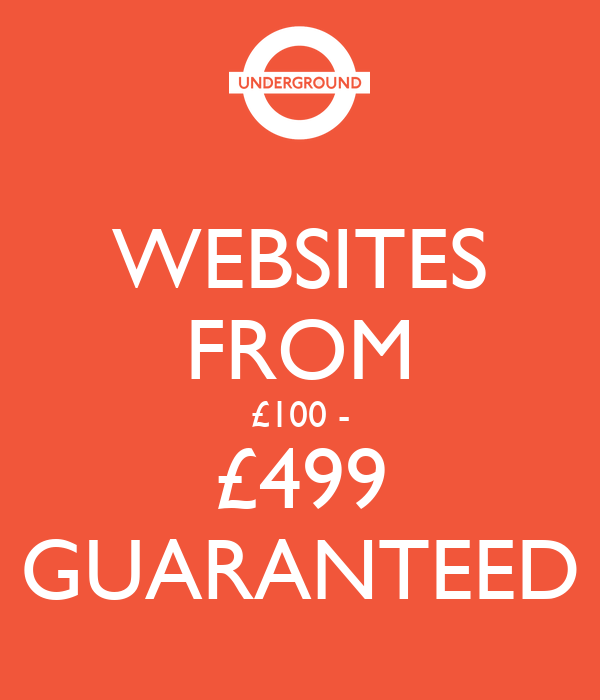 WEBSITES FROM £100 - £499 GUARANTEED