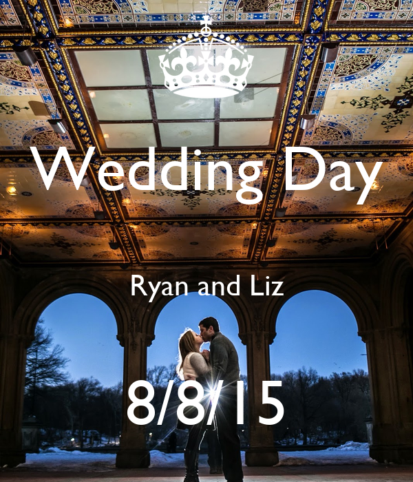Wedding Day  Ryan and Liz  8/8/15