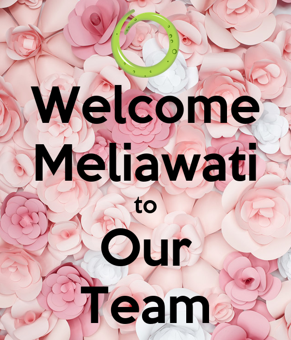 Welcome Meliawati to Our Team