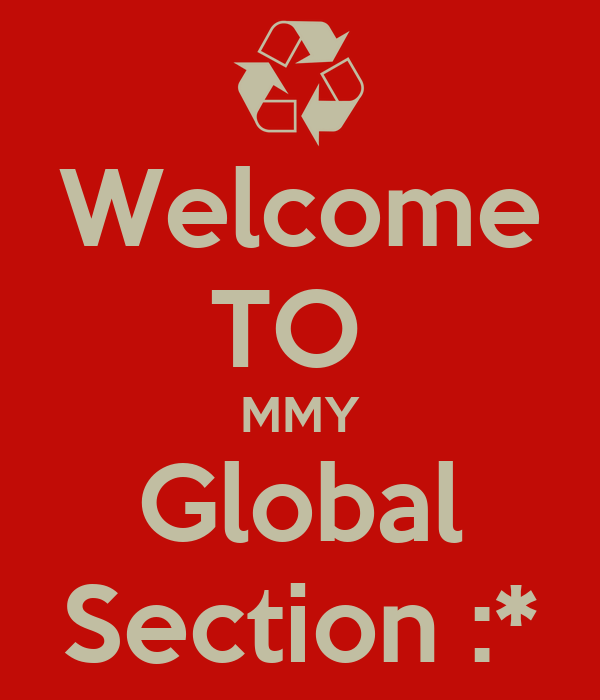 Welcome TO  MMY Global Section :*