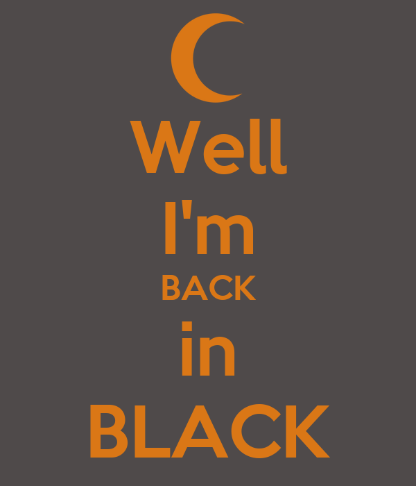 i m back in well i m back in black poster ronald terte keep calm o 587