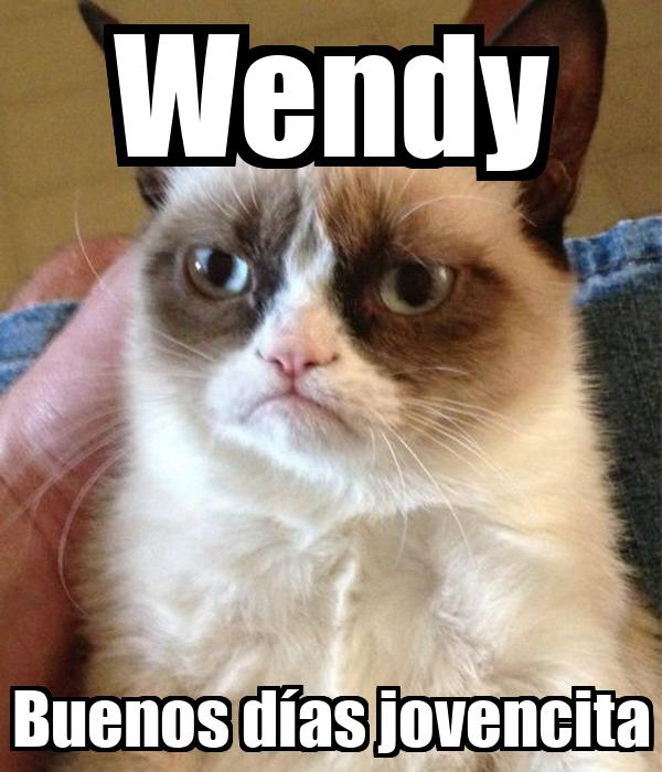Wendy Buenos días jovencita