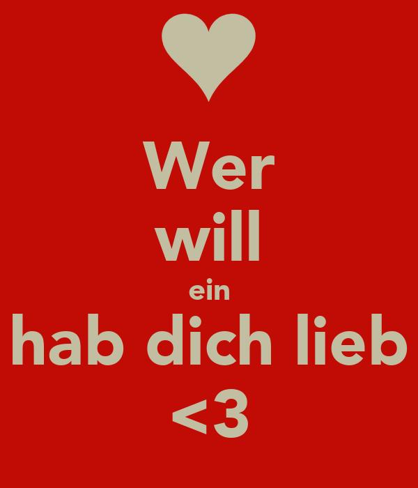 Wer will ein hab dich lieb <3