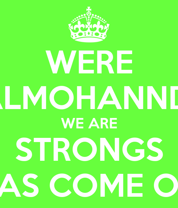 WERE ALMOHANNDI WE ARE STRONGS IF YOU DONT BELIEVE AS COME OUT SIDE AND FIGHT AS