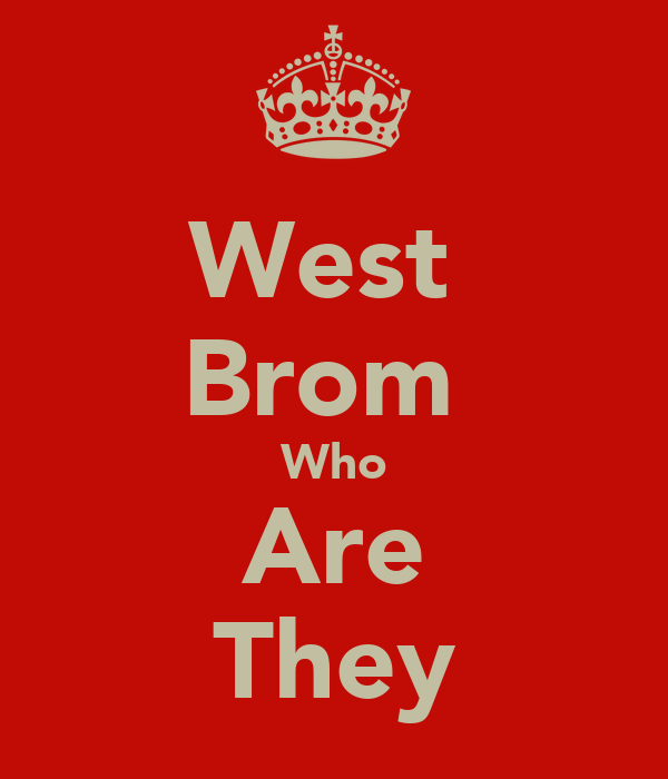 West  Brom  Who Are They