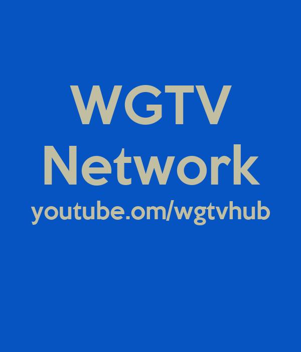WGTV Network youtube.om/wgtvhub