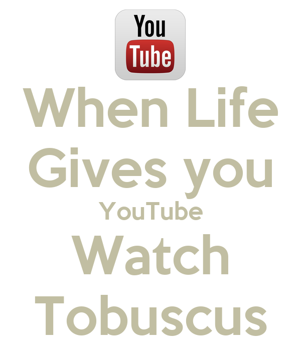 When Life Gives you YouTube Watch Tobuscus