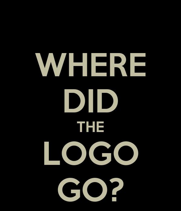 WHERE DID THE LOGO GO?