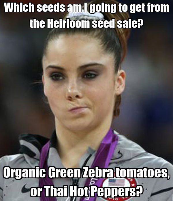 Which seeds am I going to get from the Heirloom seed sale? Organic Green Zebra tomatoes, or Thai Hot Peppers?