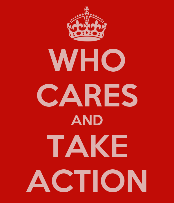 WHO CARES AND TAKE ACTION
