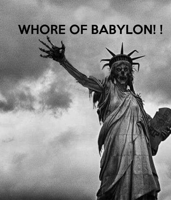 WHORE OF BABYLON! !