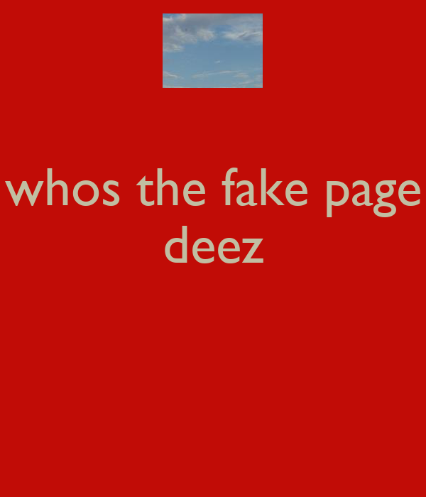 whos the fake page deez