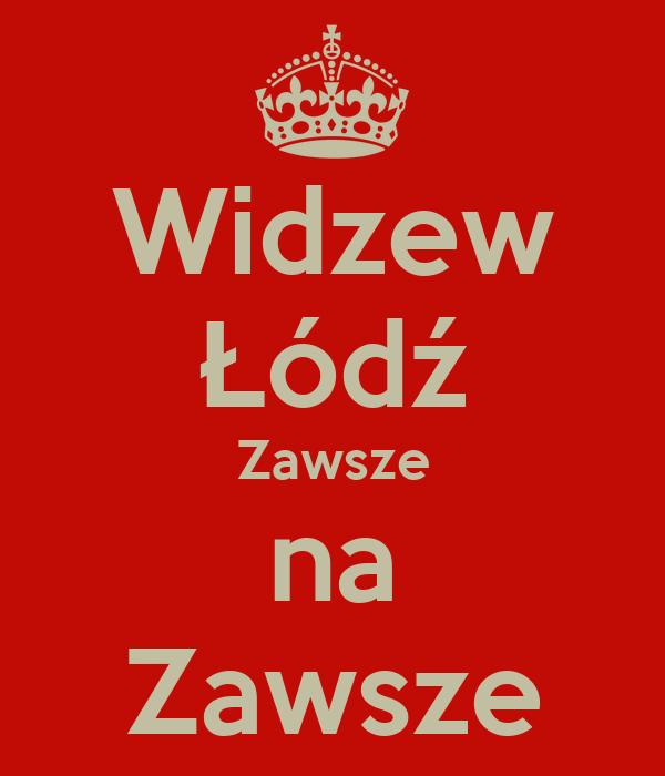 Widzew Łódź Zawsze na Zawsze