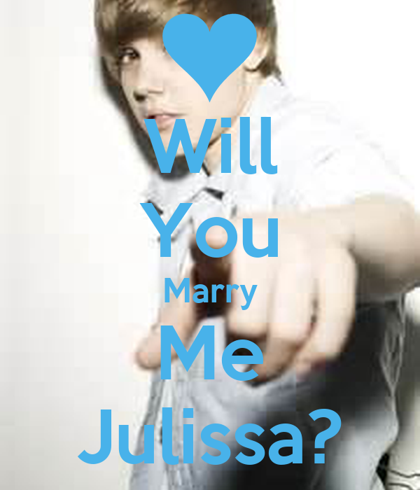 Will You Marry Me Julissa?