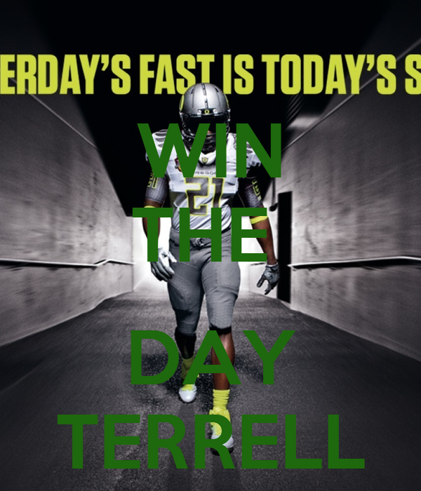WIN THE   DAY TERRELL