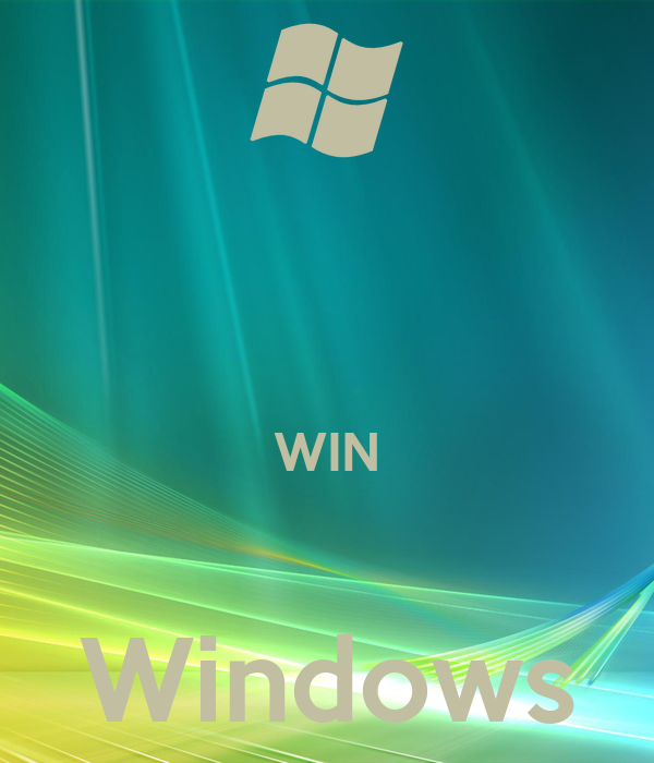 WIN  Windows