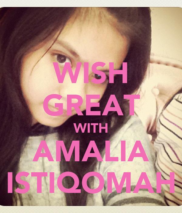 WISH GREAT WITH AMALIA ISTIQOMAH